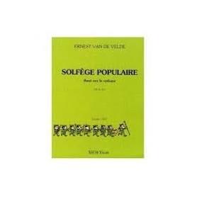SOLFEGE POPULAIRE Basé sur le rythme Clé de Sol ERNEST VAN DE VELDE