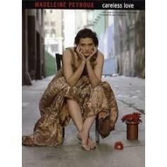 MADELEINE PEROUX CARELESS LOVE