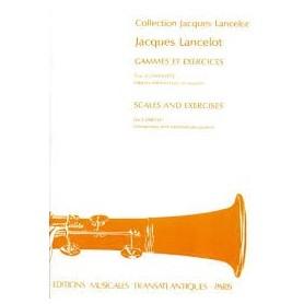 GAMMES ET EXERCICES de Jacques LANCELOT pour CLARINETTE