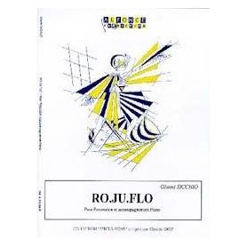 RO.JU.FLO pour percussion et accompagnement piano de Gianni SICCHIO