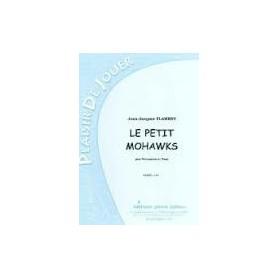 LE PETIT MOHAWKS de Jean Jacques FLAMENT pour Percussion et Piano