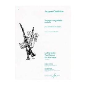 VOYAGES ORGANISES de Jacques CASTEDEDE pour Clarinette et piano