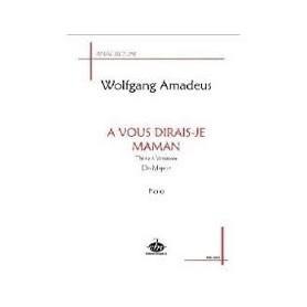 A VOUS DIRAIS-JE MAMAN de Wolfgang Amadeus MOZART pour piano
