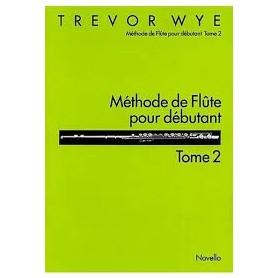 Méthode de Flûte pour débutant Tome 2 TREVOR WYE