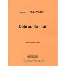 DEBROUILLE-TOI de Gwenael PILLEVESSE pour Caisse Claire