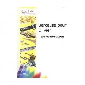 BERCEUSE POUR OLIVIER de Francine AUBIN
