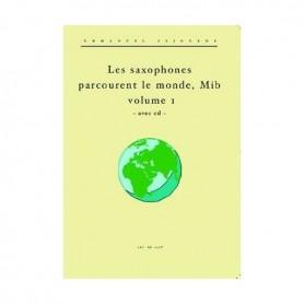 Les Saxophones parcourent le monde en MIb Vol. 1