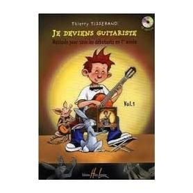 JE DEVIENS GUITARISTE de Thierry TISSERAND avec CD