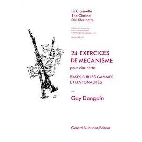 24 EXERCICES DE MECANISME pour clarinette de Guy DANGAIN