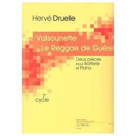 Valsounette et Reggae de Guéret de Hervé Druelle 2 pièces pour Batterie et Piano